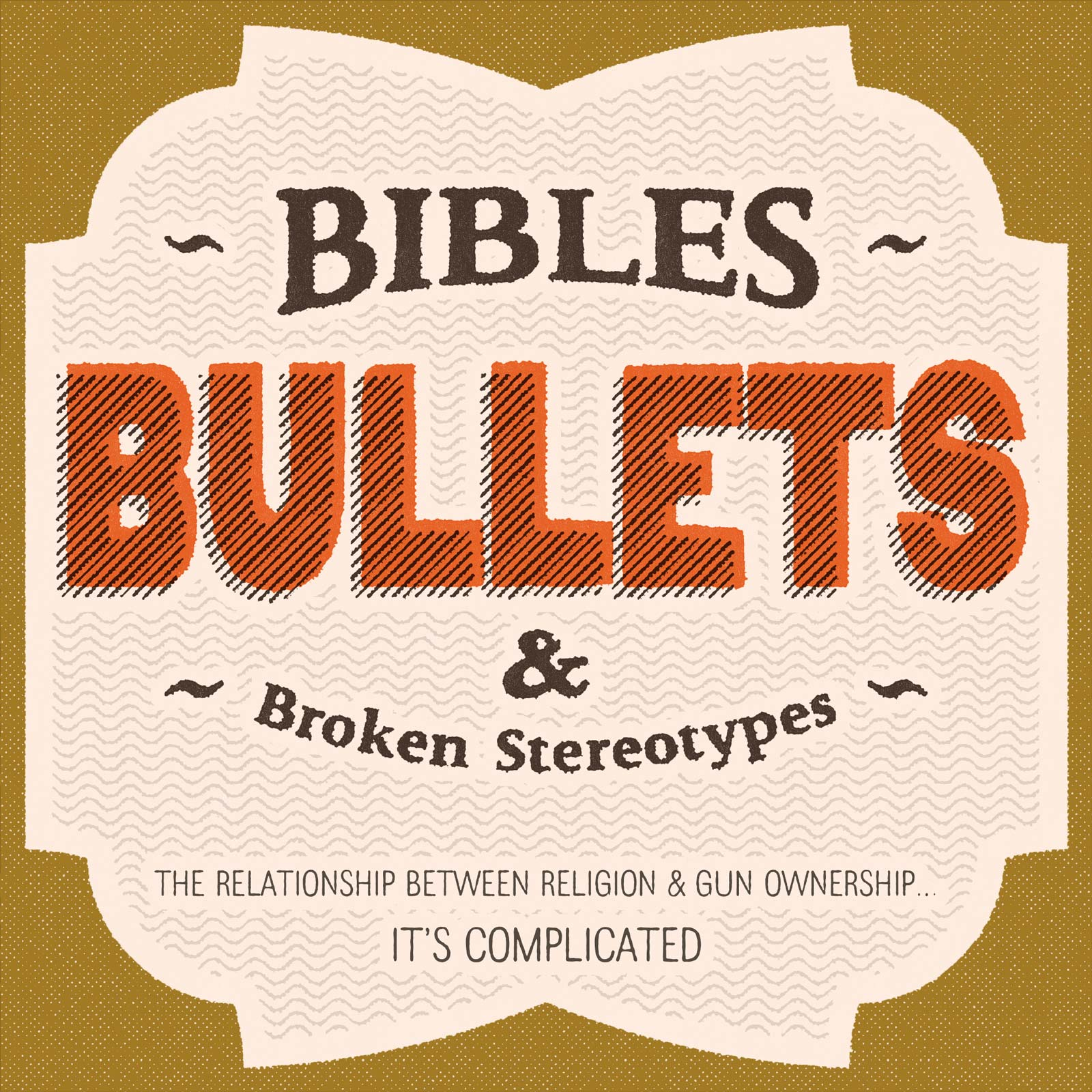 Bibles, Bullets and Broken Stereotypes: The relationship between religion and gun ownership... it's complicated.
