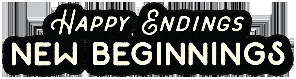 Happy Endings New Beginnings