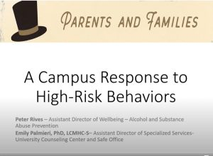 A Campus Response to High-Risk Behaviors