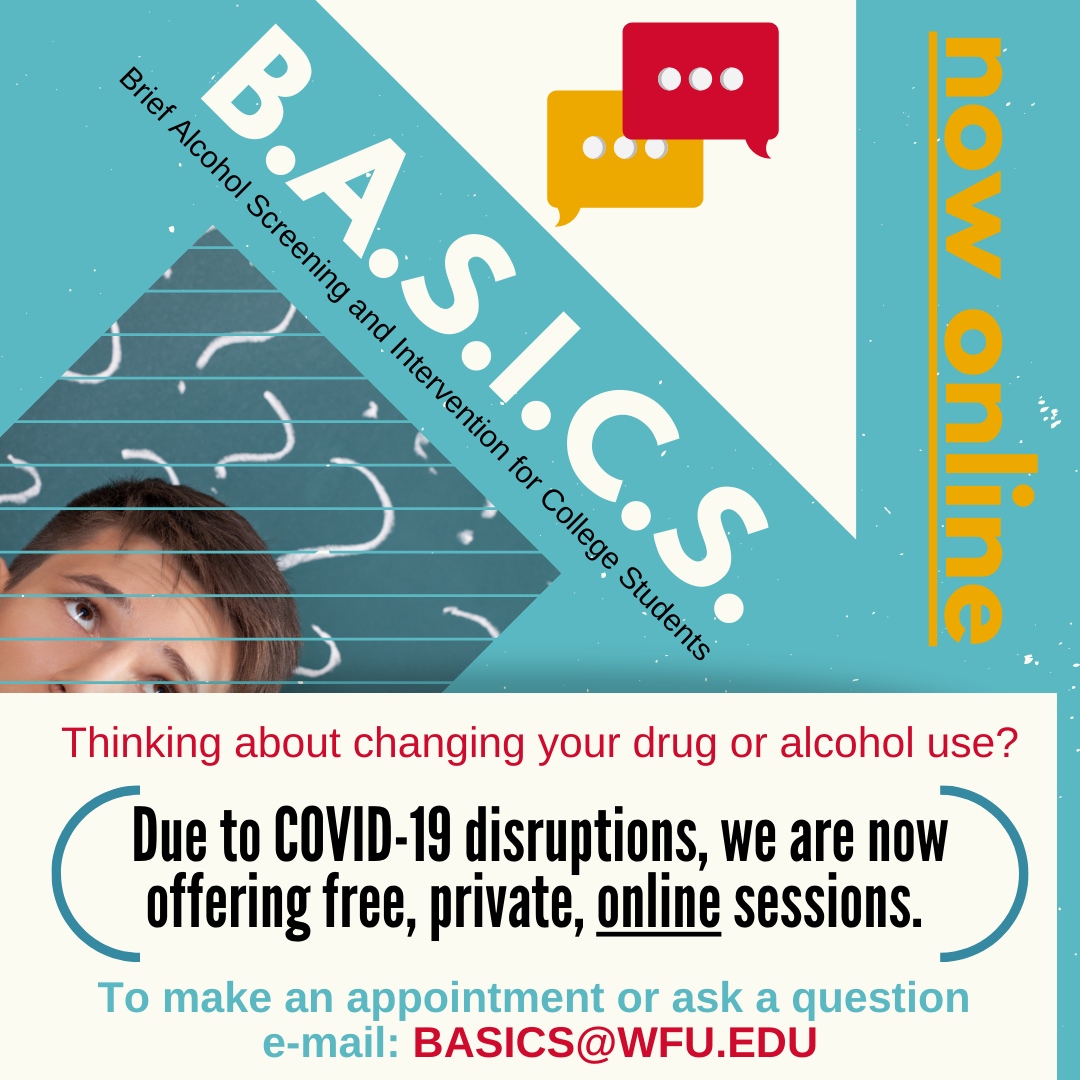 BASICS can help you think about any changes you might like to make to your alcohol and/or drug use.