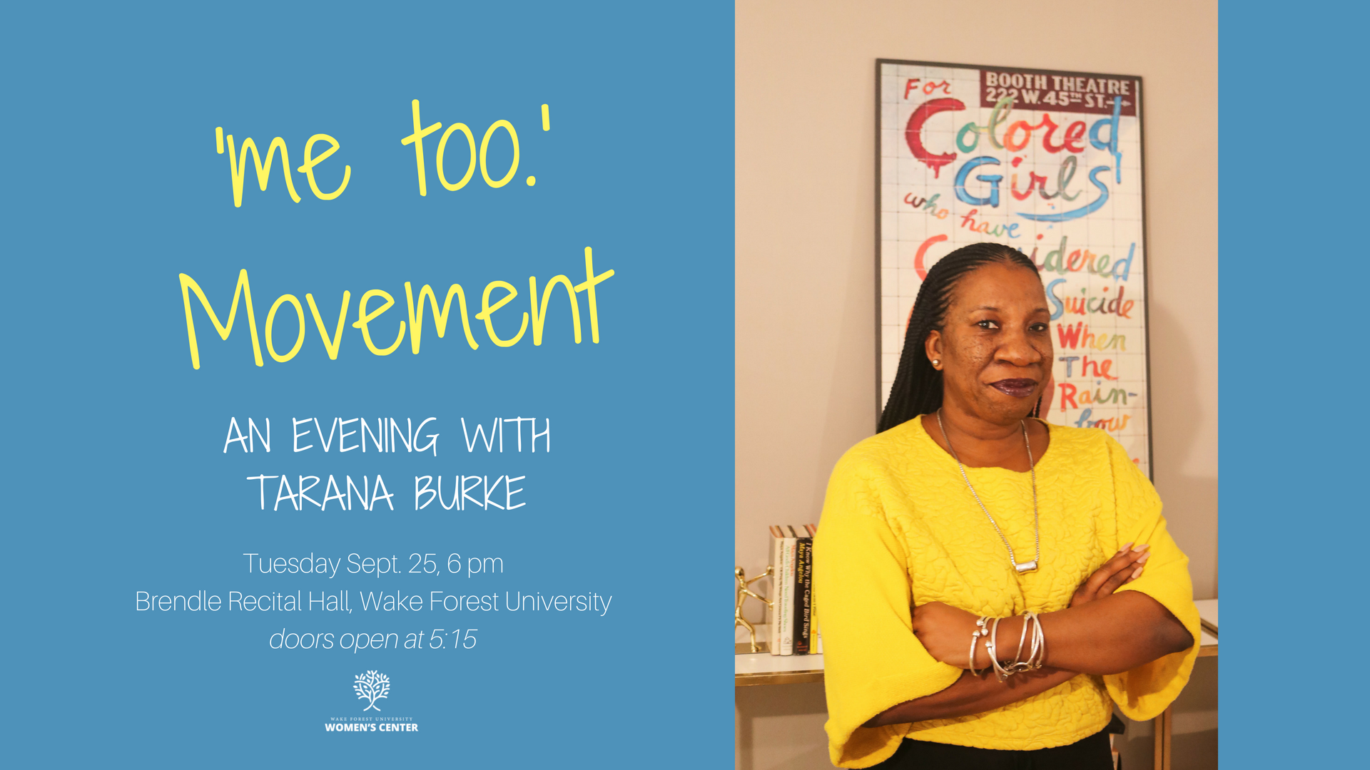 Get tickets for 'me too.' Movement: An evening with Tarana Burke (event details are also found here)