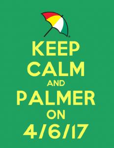 Keep Calm and Palmer On 4/6/17