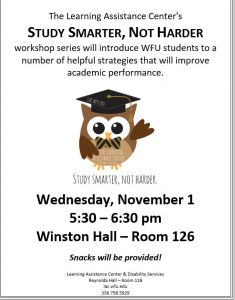 Study Smarter, Not Harder series 11/1 at 5:30 pm Winston Hall room 126