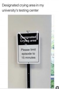 Designated crying area during finals (at another school)