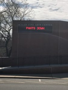 "Lilting Banshees show, ""PANTS DOWN"" being advertised at Scales Fine Arts Center"