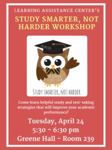 Study Smarter, Not Harder flyer for 4/24/18