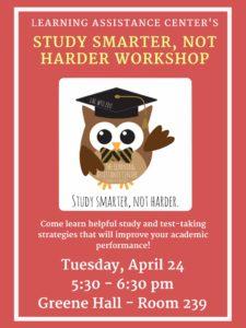 Study Smarter, Not Harder flyer for 4/24/18