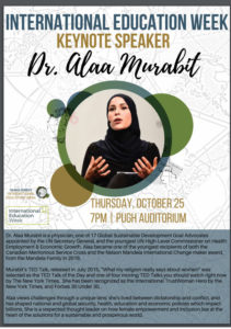 Keynote speaker for International Education Week, Dr. Alaa Murabit