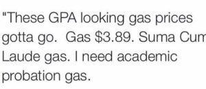 I need academic probation gas