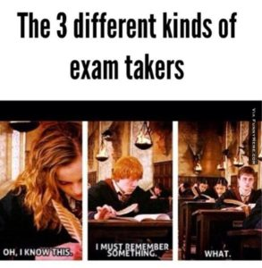 Three different kinds of exam takers - Hermione. Ron. And Harry.