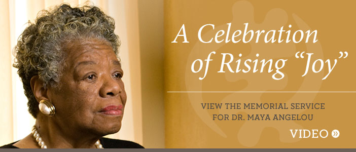 View the memorial service for Dr. Maya Angelou