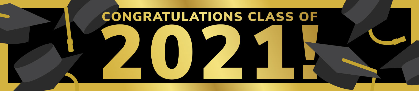 Congratulations to the Class of 2021
