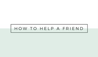 Help a friend image