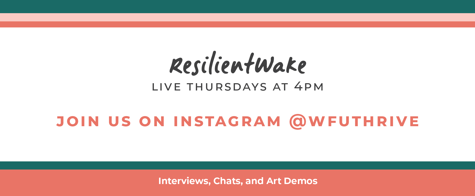Join us live on Instagram @wfuthrive every Thursday at 4pm EST