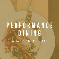 "Plate of food with title ""Performance dining"""