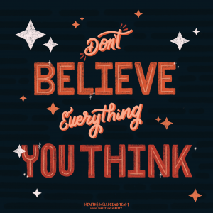 """Lettering art with words """"Don't believe everything you think"""""""