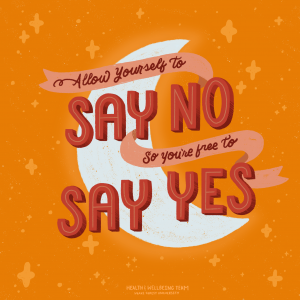 "Design with moon that reads ""Allow yourself to say no so you're free to say yes"""