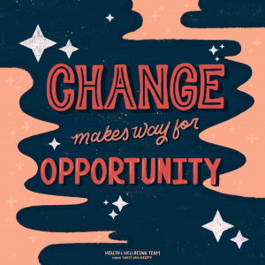 """Design reading """"Change makes way for opportunity"""""""