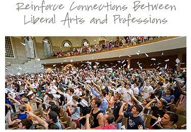 Reinforce connections between liberal arts and professions