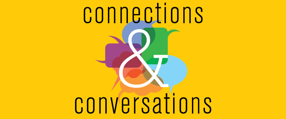 Connections & Conversations Header