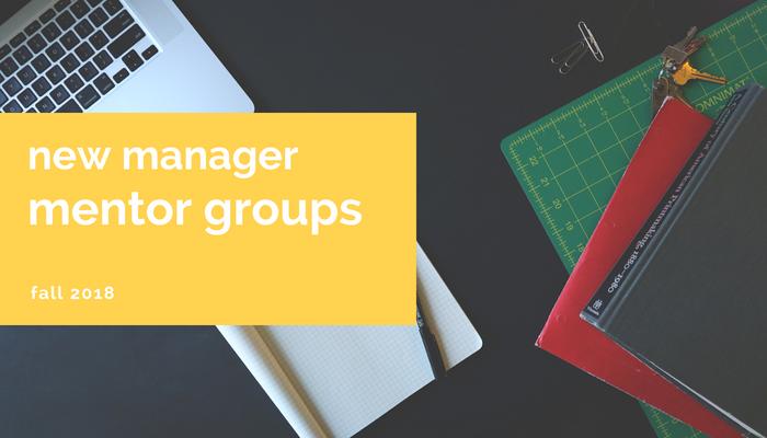 new manger mentor groups