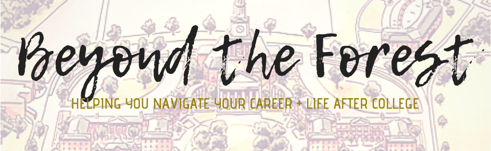 Beyond the Forest: Helping you navigate your career and life after college