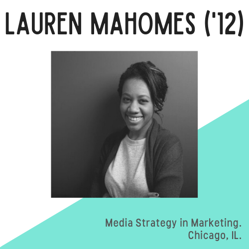 Lauren Mahomes headshot, text reads media strategy in marketing, chicago, IL.