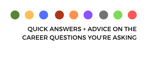 Quick answers and answer on the career questions you're asking
