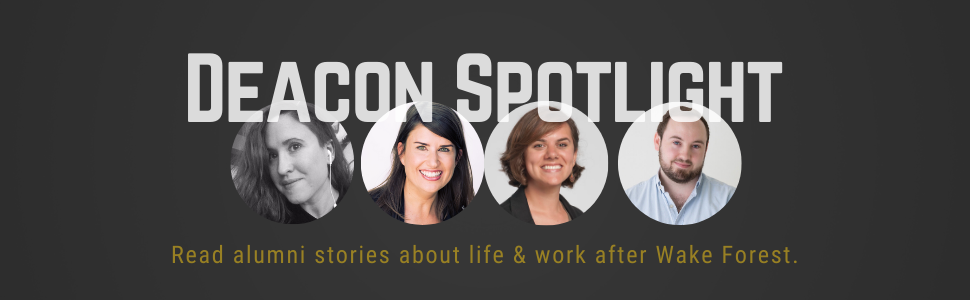 Image of 4 alumni headsots, with text that reads: Deacon Spotlight, read alumni stories about life and work after wake