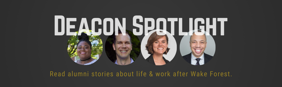 Text reads: Deacon Spotlight, read alumni stories about work and life after Wake, with 4 circles of alumni headhots