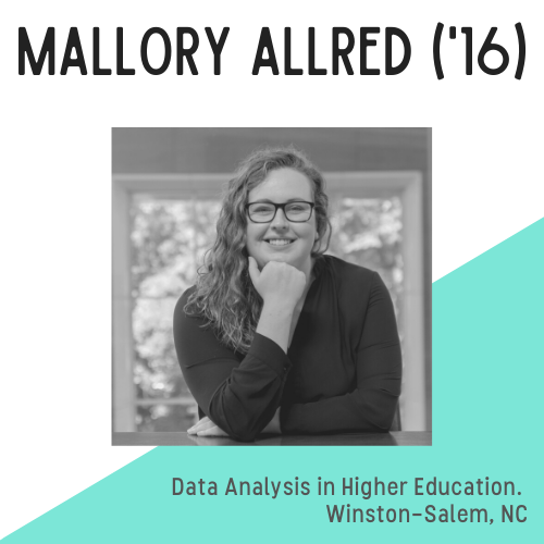 Headshot of Mallory Allred who is smiling, with text that reads: data analytics in higher education