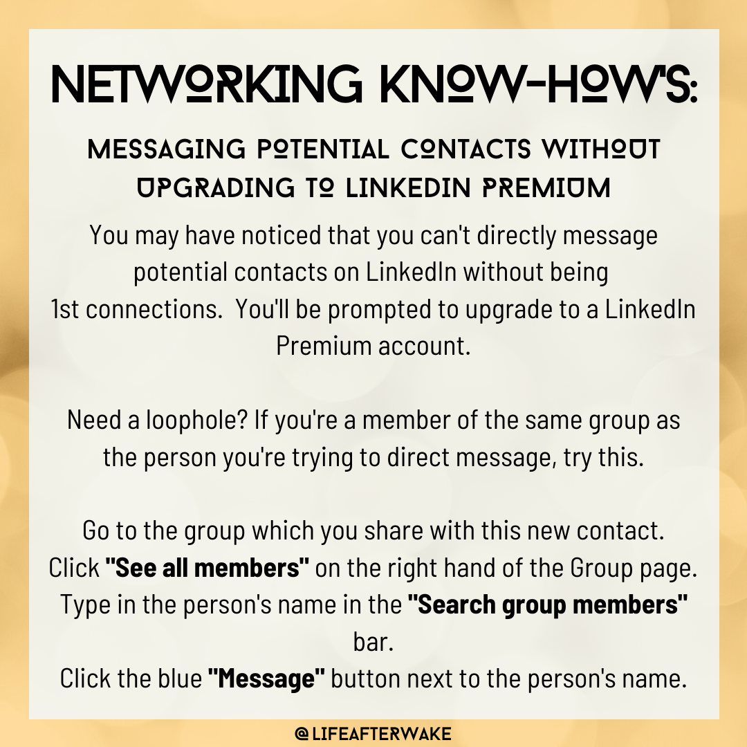 Networking Know-How's: Messaging Potential Contacts Without Upgrading to Linkedin Premium
