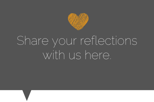 Share your reflections with us here. Heart image.