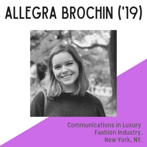 Allegra Brochin headshot with text that reads: Communications in Luxury Fashion Industry, New York, NY.