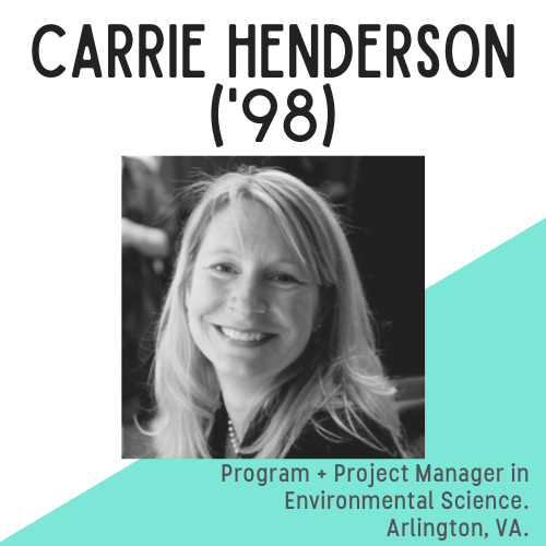 Headshot of Carrie Henderson, with text that reads: Program and project manager in Environmental Science, Arlington, VA.
