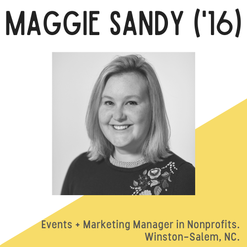 Headshot of Maggie Sandy, with text that reads, Events and Marketing Manager in Nonprofits, Winston-Salem, NC