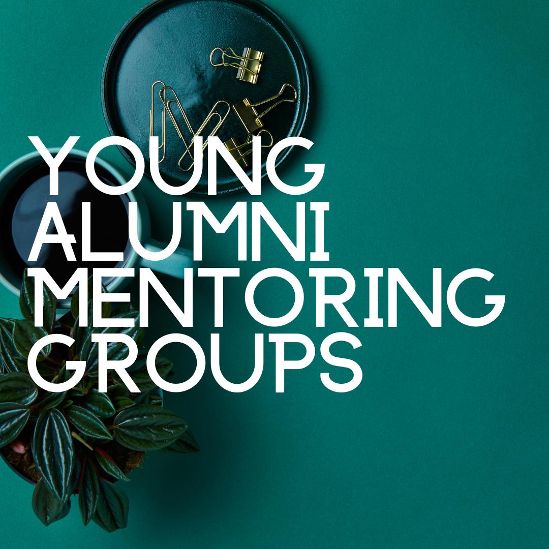 Young Alumni Mentoring Groups