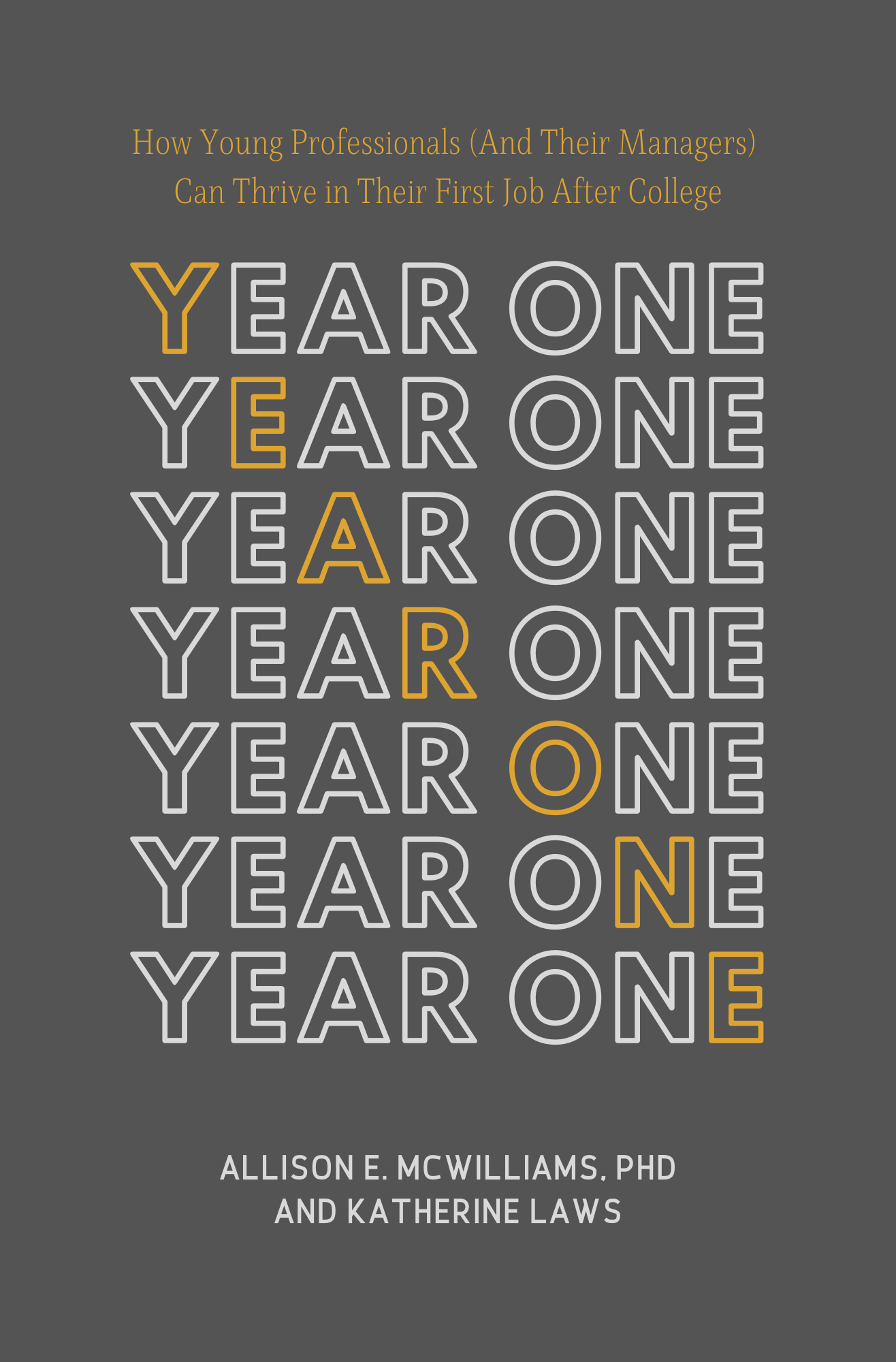 ear One Book Cover, gray background with Year One written in white and gold