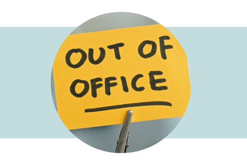 Out of Office written on a sticky note