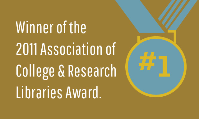 ZSR Library Award, 2011 Association of College & Research Libraries Award