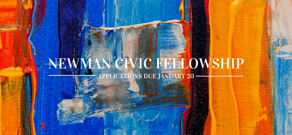2020 Newman Civic Fellow Applications