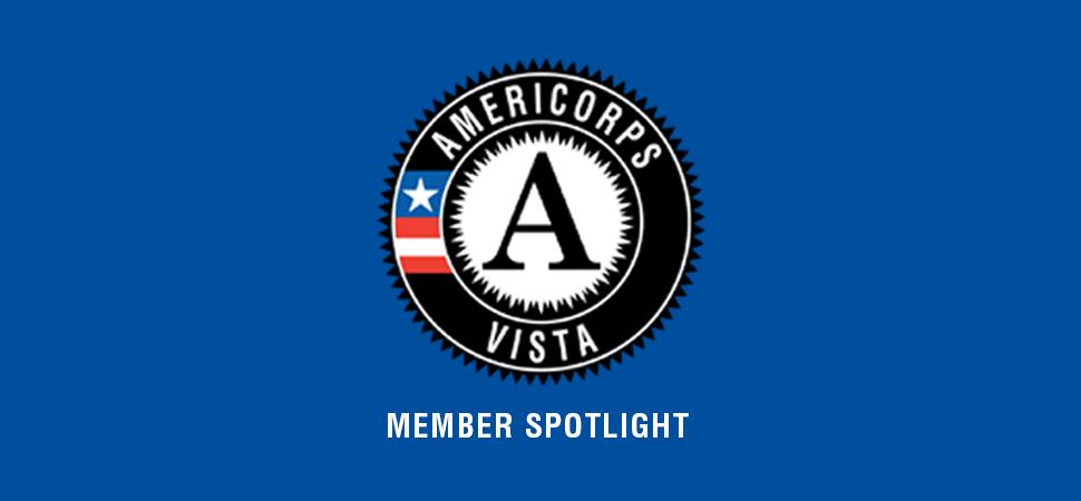 AmeriCorpsVISTA Member Spotlight