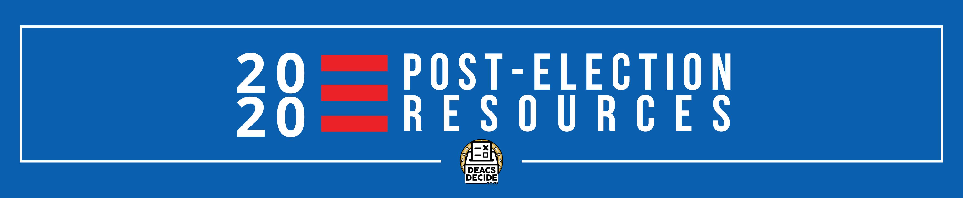 Deacs Decide - Post- Election Resources- Header