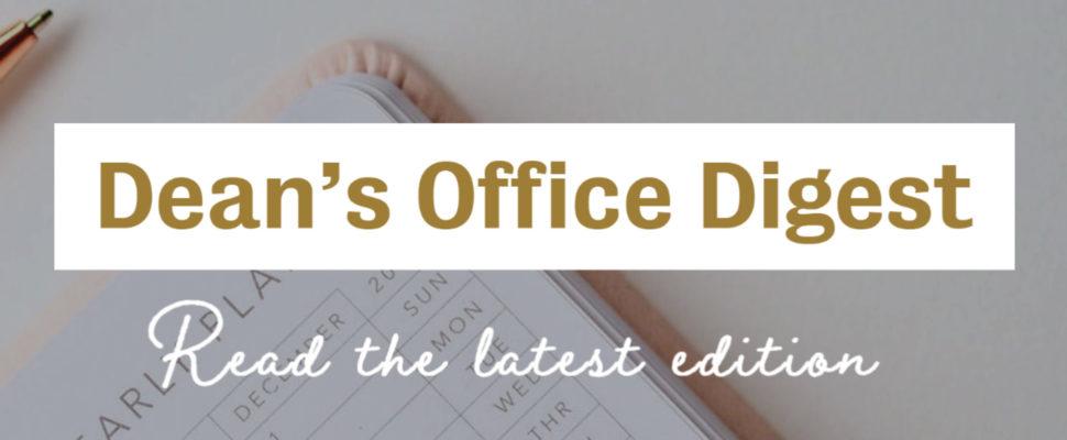 Dean's Office Digest slider image