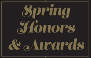 Spring Honors & Awards graphic