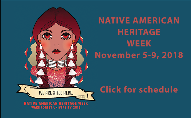 Native American Heritage Week at WFU November 5-9, 2018