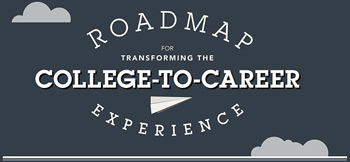 Roadmap for Transforming the College-to-Career Experience graphic