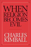 When Religion Becomes Evil book cover