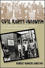 Like Being Reconstructed: The Legacy of Labor and Civil Rights Activism in 1940s Winston-Salem