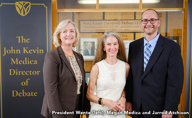 Dr. Susan R. Wente (left), Megan Medica, Jarrod Atchison